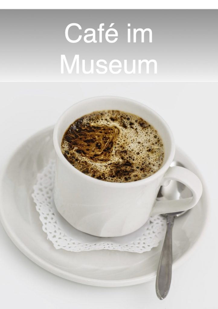 Cafe im Museum